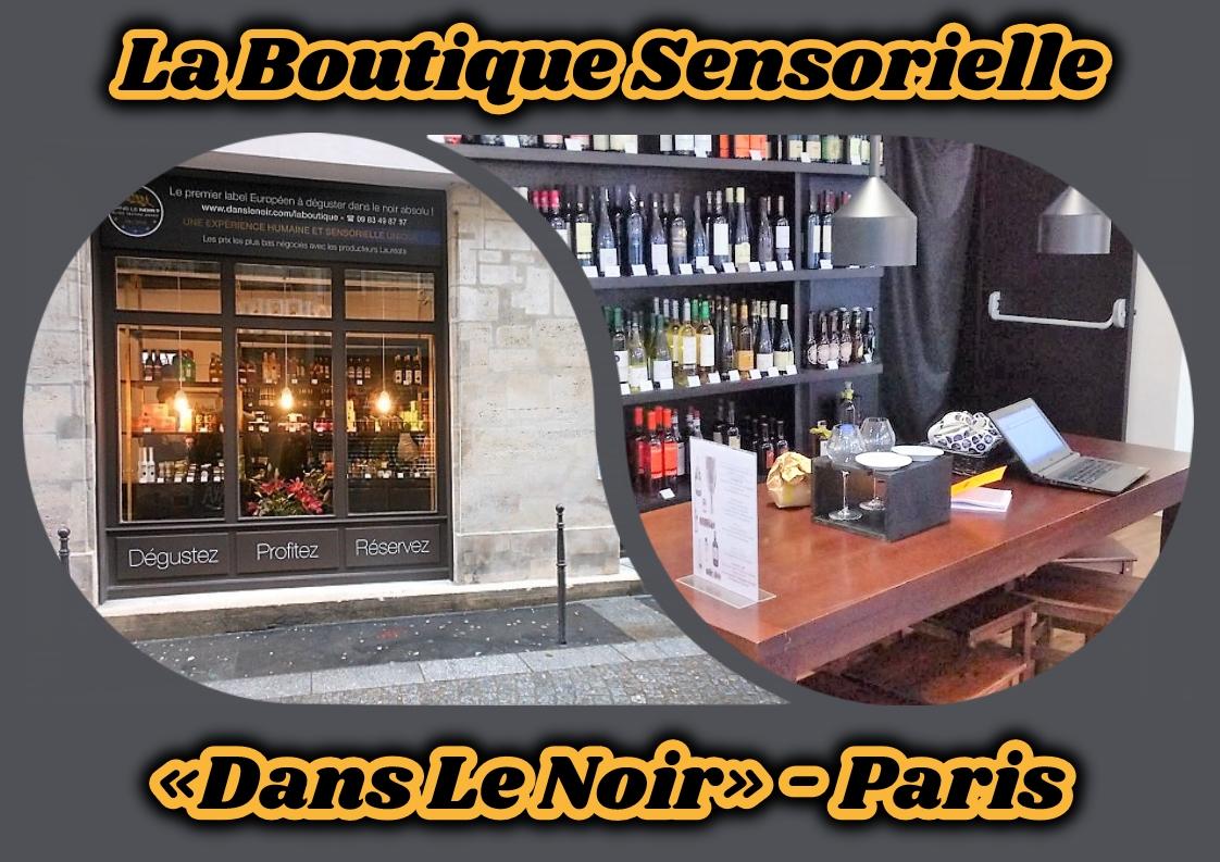 Le top des testeuses Dégustations à l'aveugle – La Boutique Sensorielle «Dans Le Noir» Paris Mes découvertes