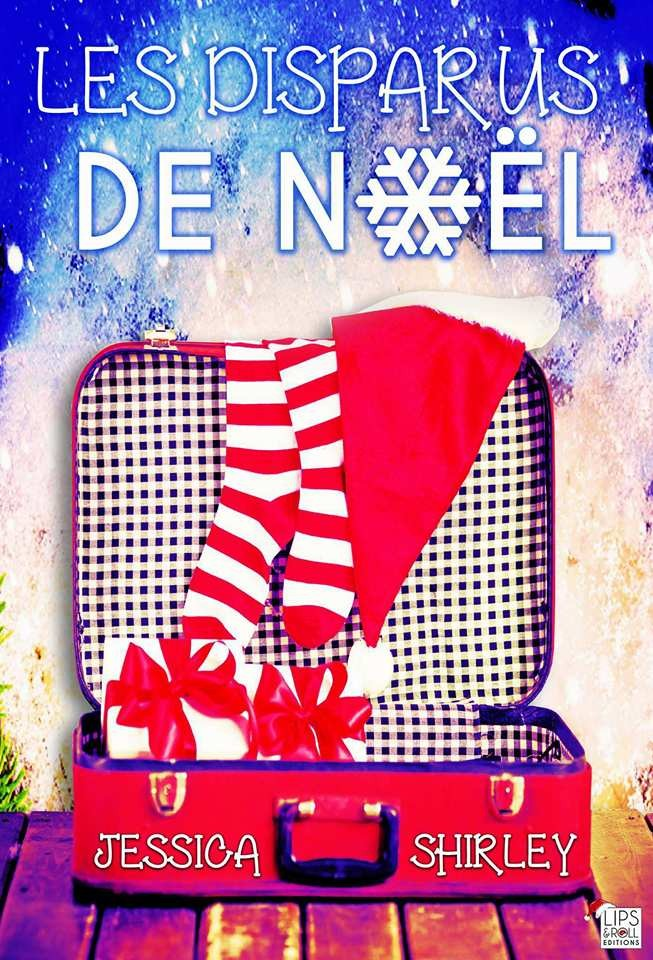 Le top des testeuses «Les disparus de Noël» de Jessica SHIRLEY Les passions de Clochette Livres